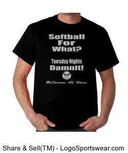 Softball For What? Tee Short Sleeved Tee Shirt Design Zoom